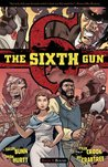 The Sixth Gun, Vol. 3 by Cullen Bunn