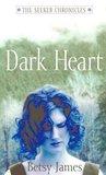 Dark Heart (The Seeker Chronicles, #2)