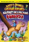 Bigfoot Backpacking Bonanza (Wiley & Grampa's Creature Features, #5)