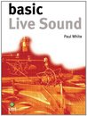 Basic Live Sound: The Basic Series