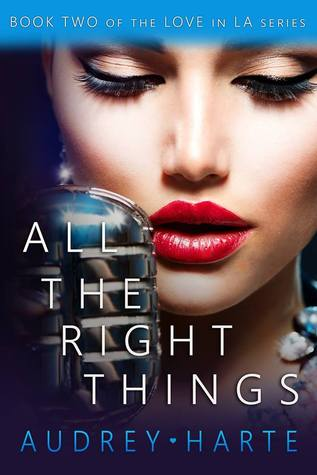 All the Right Things (Love in LA, #2)