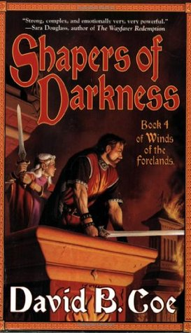 Shapers of Darkness (Winds of the Forela...