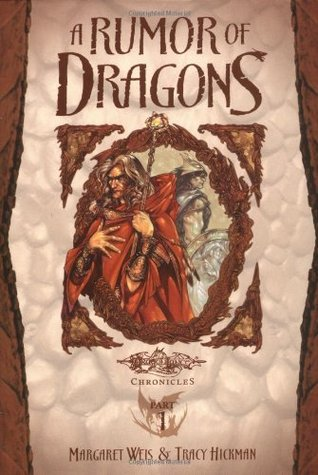 A Rumor of Dragons by Margaret Weis