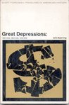 Great Depressions: 1837-1844, 1893-1898, 1929-1939