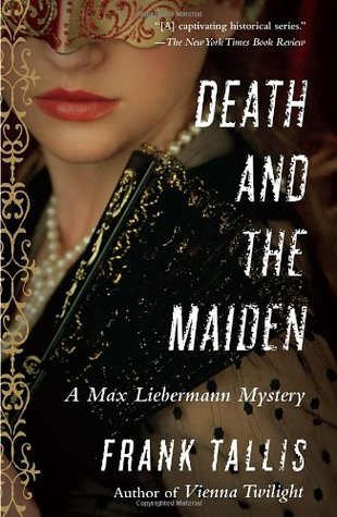 Death and the Maiden  (Liebermann Papers, #6)