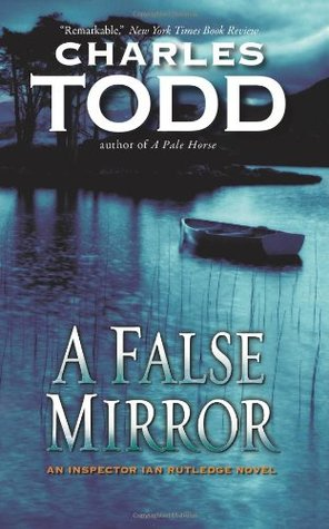 A False Mirror(Inspector Ian Rutledge 9)