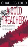 A Cold Treachery by Charles Todd