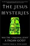 The Jesus Mysteries by Tim Freke