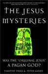 The Jesus Mysteries by Tim Freke
