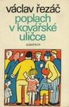 Poplach v Kovářské uličce by Václav Řezáč