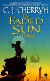 The Faded Sun Trilogy (The Faded Sun #1-3)