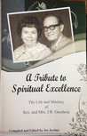 A Tribute to Spiritual Excellence