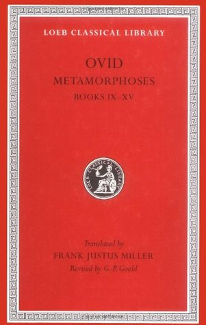 Metamorphoses: Volume 2, Books IX-XV
