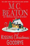 Kissing Christmas Goodbye by M.C. Beaton
