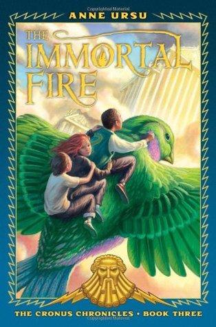 The Immortal Fire (Cronus Chronicles, #3)