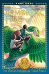 The Immortal Fire (Cronus Chronicles, #3)