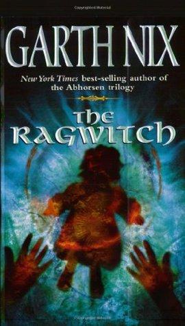 Ebook The Ragwitch by Garth Nix read!