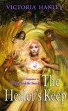 The Healer's Keep (Healer and Seer, #2)