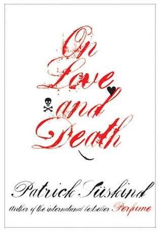 Ebook On Love and Death by Patrick Süskind PDF!