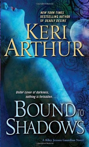 Bound to Shadows by Keri Arthur