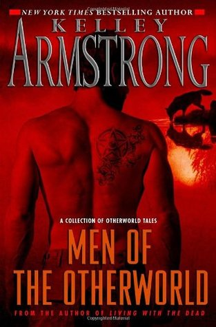 Men of the Otherworld (Otherworld Stories, #1)