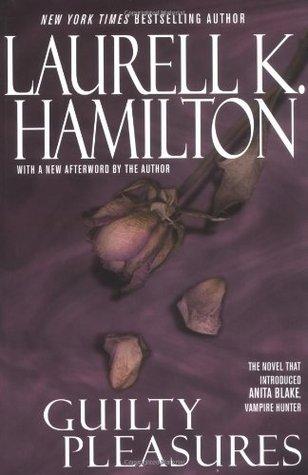 Guilty Pleasures by Laurell K. Hamilton