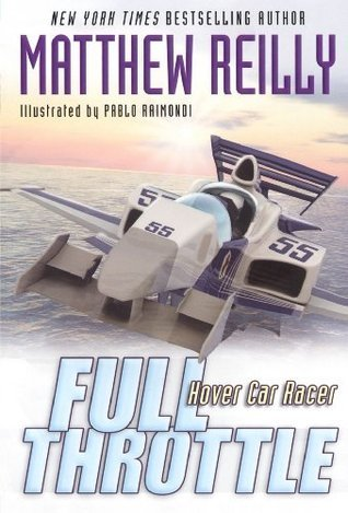 Full Throttle (Hover Car Racer, #2)