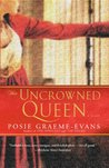 The Uncrowned Queen (War of the Roses, #3)