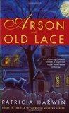 Arson and Old Lace (Far Wychwood, #1)