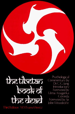 The Tibetan Book of the Dead or The After-death Experiences o... by Karma-glin-pa
