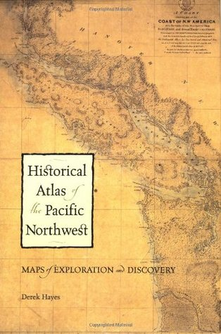 Historical atlas of the pacific northwest maps of exploration and 235020 gumiabroncs Image collections