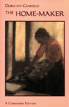 The Home-Maker by Dorothy Canfield Fisher