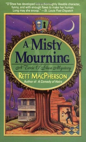 A Misty Mourning by Rett MacPherson