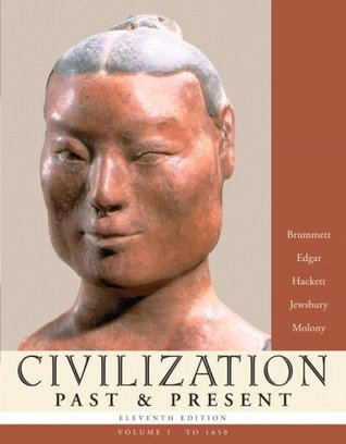 Civilization Past & Present, Volume I: To 1650 Descarga de pdf de libro real