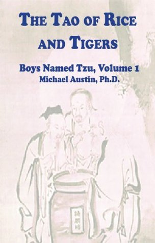 The Tao of Rice and Tigers: Taoist Leadership in the 21st Century