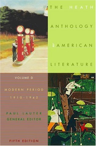 The Heath Anthology of American Literature: Volume D: Modern Period, 1910-1945