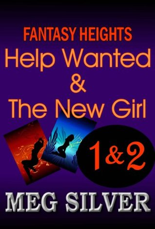 Help Wanted and The New Girl (Fantasy Heights, #1 and #2)