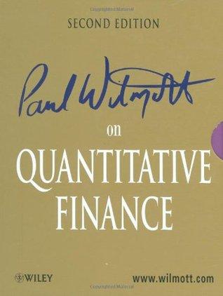 Paul Wilmott on Quantitative Finance 3 Volume Set (2nd Edition)