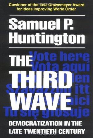 The Third Wave: Democratization in the Late Twentieth Century (ePUB)
