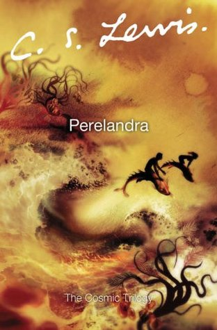 Perelandra (Space Trilogy, #2)