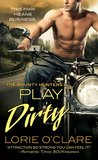 Play Dirty (The Bounty Hunters, #1)