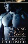 Burning Up Flint by Laurann Dohner