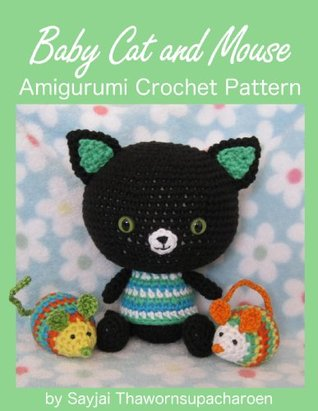 Baby Cat and Mouse Amigurumi Crochet Pattern