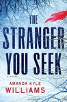 The Stranger You Seek (Keye Street, #1)