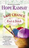 Last Chance Knit & Stitch (Last Chance, #6)