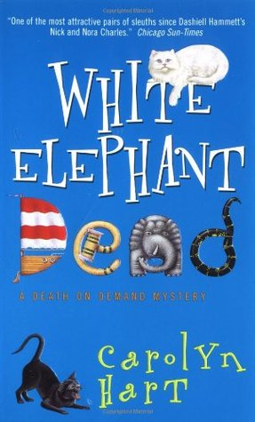White Elephant Dead by Carolyn G. Hart