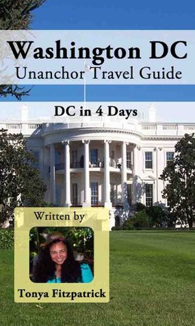Washington DC Travel Guide - DC in 4 Days Itinerary