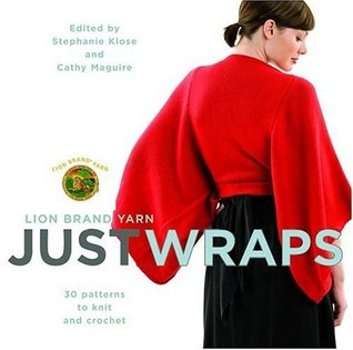 Audiolibros descargables para iPod gratis Lion Brand Yarn: Just Wraps: 30 Patterns to Knit and Crochet