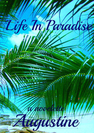 Life In Paradise