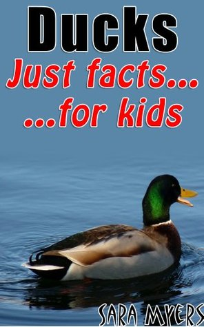 Ducks : Just Facts For Kids